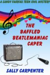 The Baffled Beatlemanica Caper